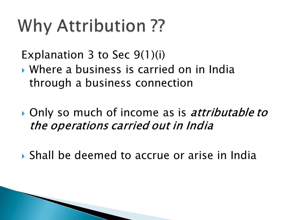 Why Attribution Explanation 3 to Sec 9(1)(i)