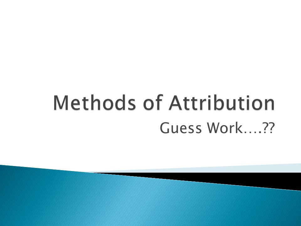 Methods of Attribution