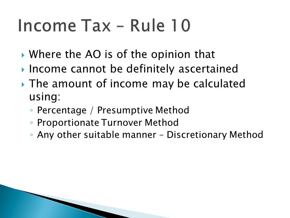 Income Tax – Rule 10 Where the AO is of the opinion that