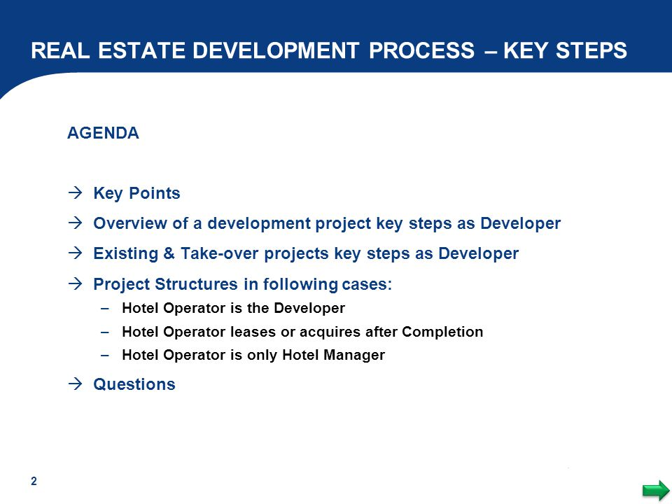 REAL ESTATE DEVELOPMENT PROCESS – KEY STEPS