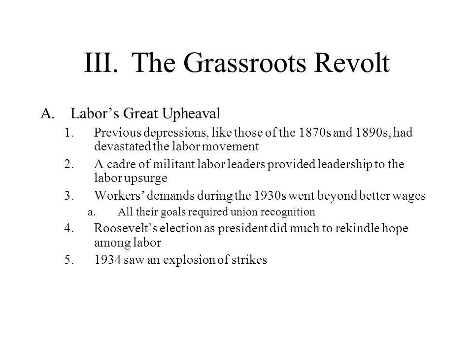 III. The Grassroots Revolt