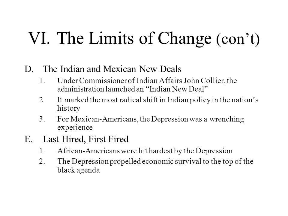 VI. The Limits of Change (con't)