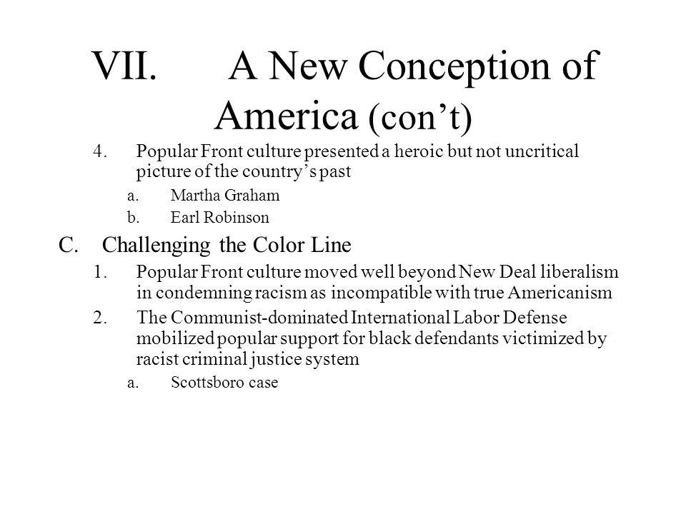 VII. A New Conception of America (con't)