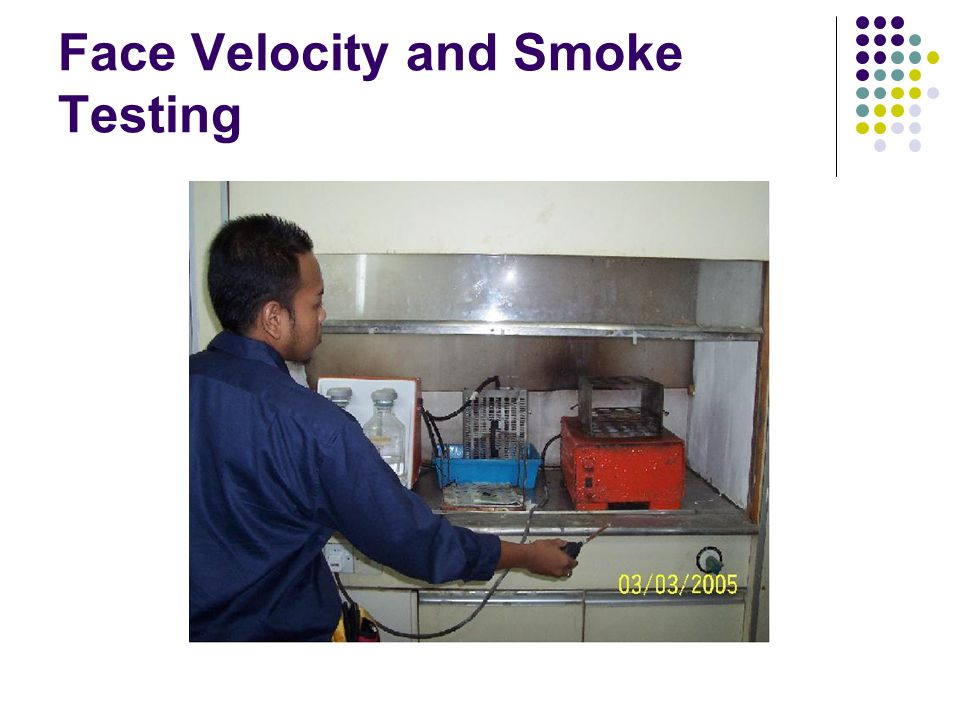 Face Velocity and Smoke Testing