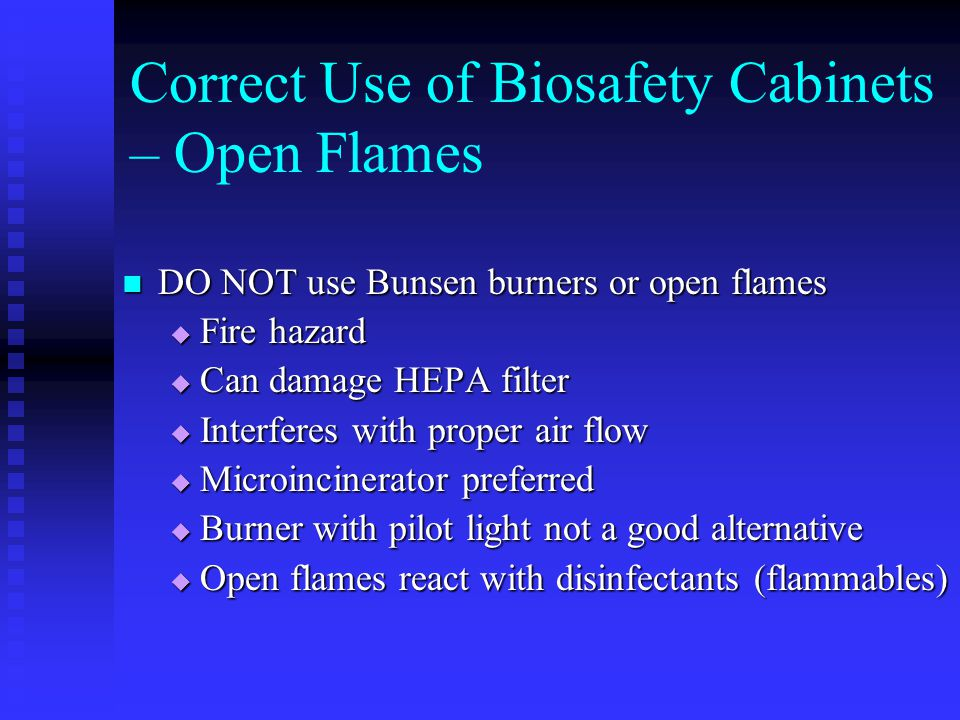 Correct Use of Biosafety Cabinets – Open Flames