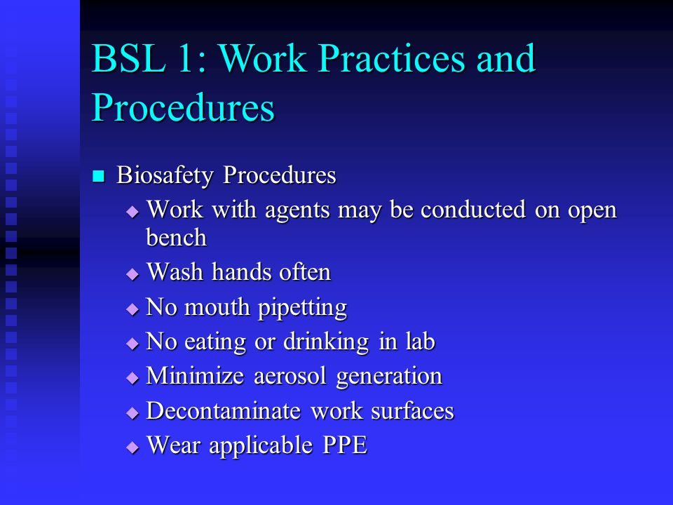 BSL 1: Work Practices and Procedures