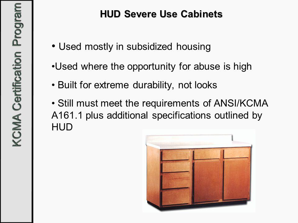 HUD Severe Use Cabinets