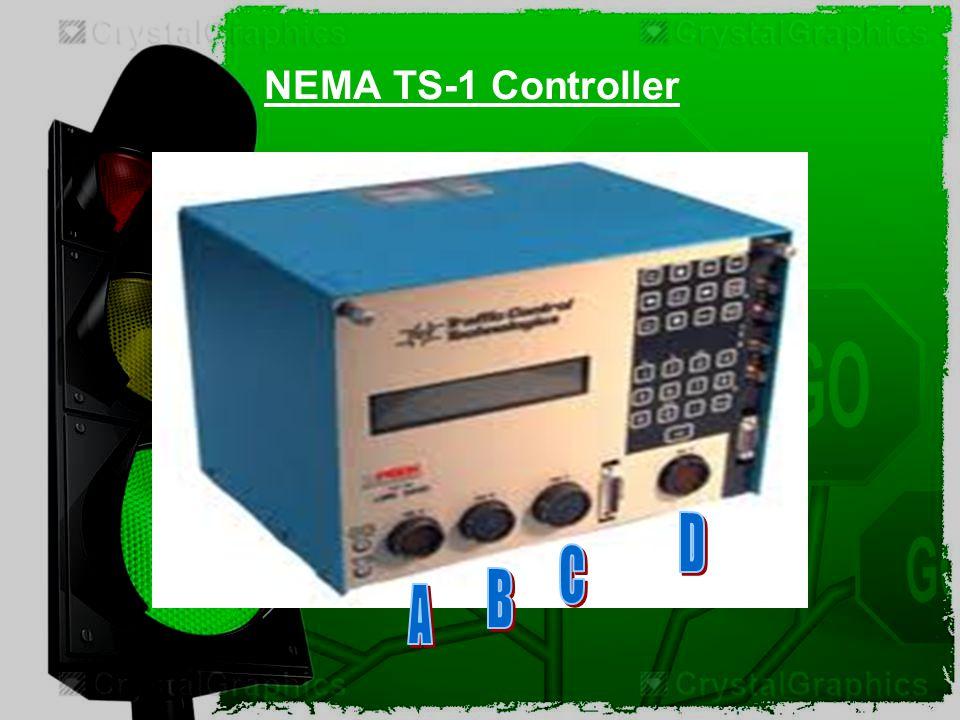 NEMA TS-1 Controller D C B A