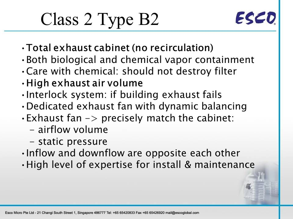 Class 2 Type B2 Total exhaust cabinet (no recirculation)