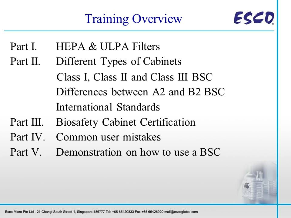 Training Overview Part I. HEPA & ULPA Filters