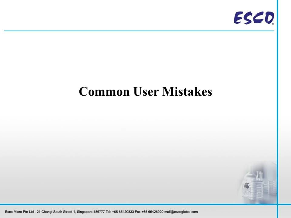 Common User Mistakes