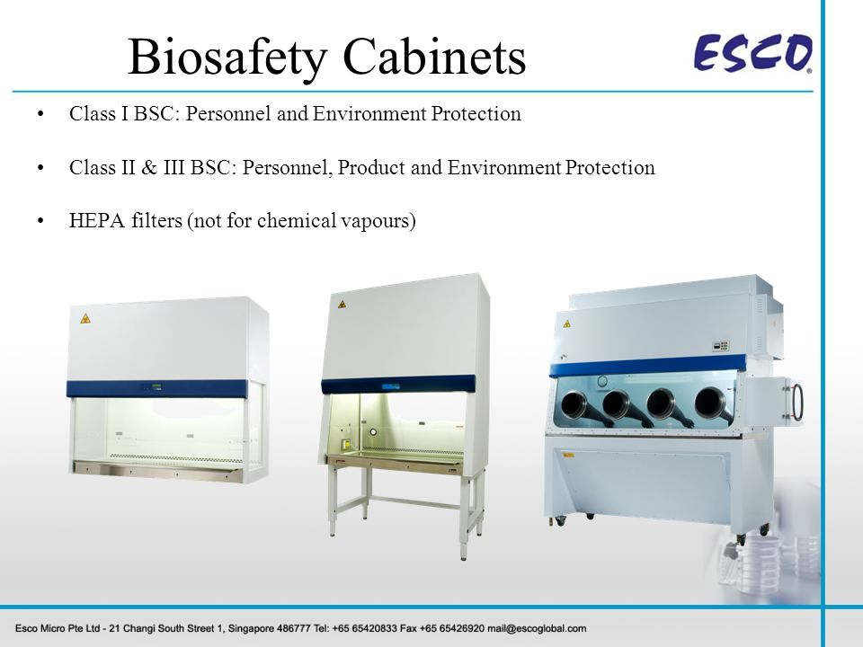 Biosafety Cabinets Class I BSC: Personnel and Environment Protection