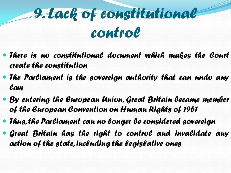 9. Lack of constitutional control