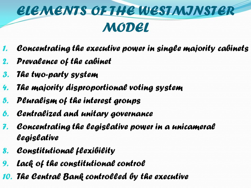 ELEMENTS OF THE WESTMINSTER MODEL
