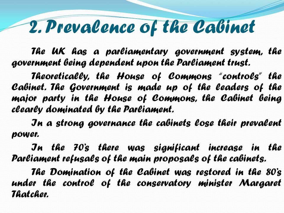 2. Prevalence of the Cabinet