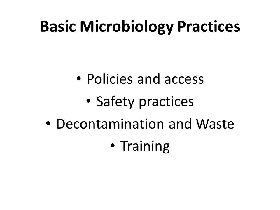 Basic Microbiology Practices