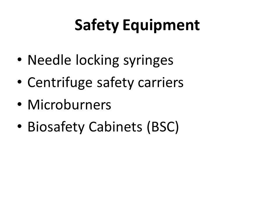 Safety Equipment Needle locking syringes Centrifuge safety carriers