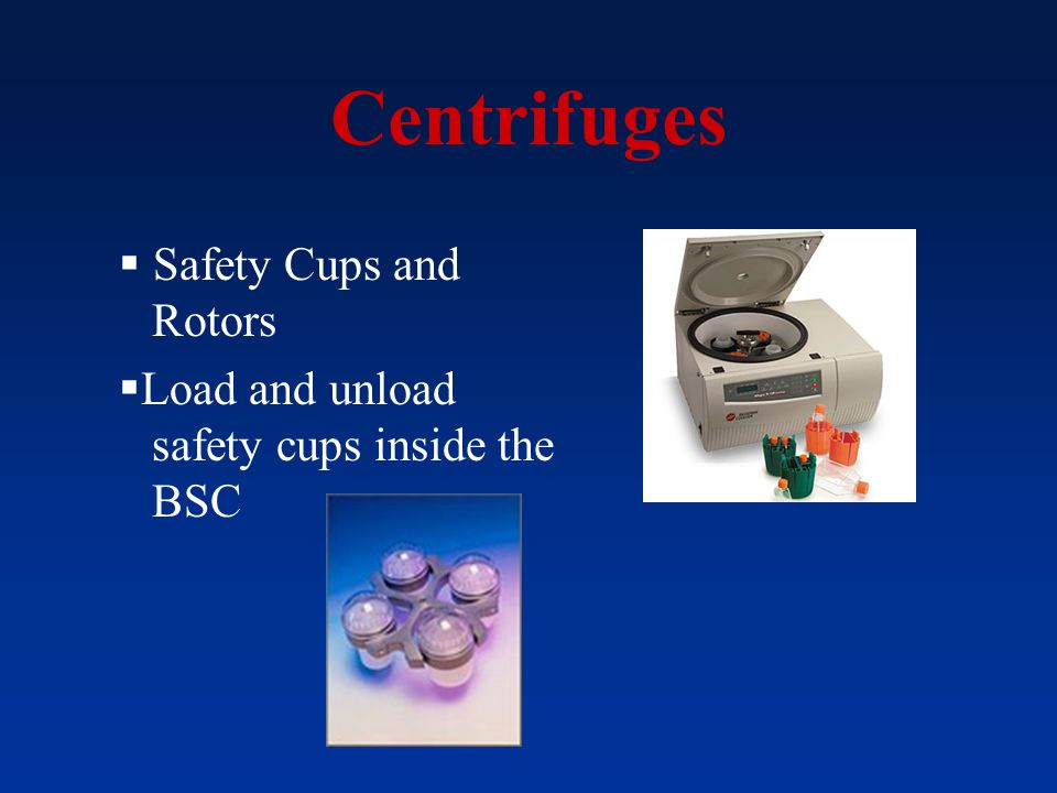 Centrifuges Safety Cups and Rotors