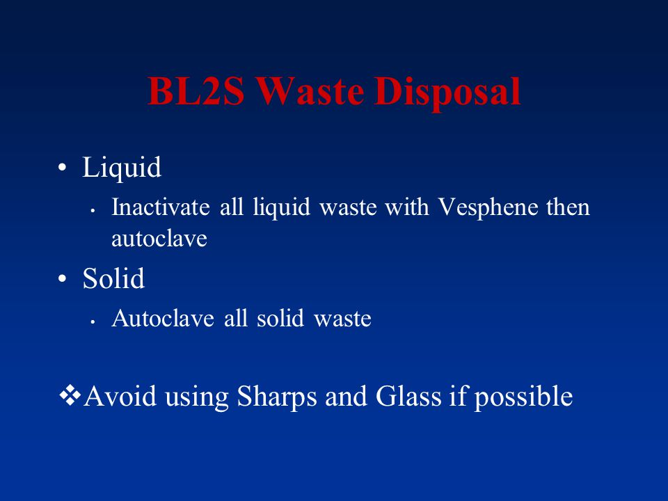 BL2S Waste Disposal Liquid Solid