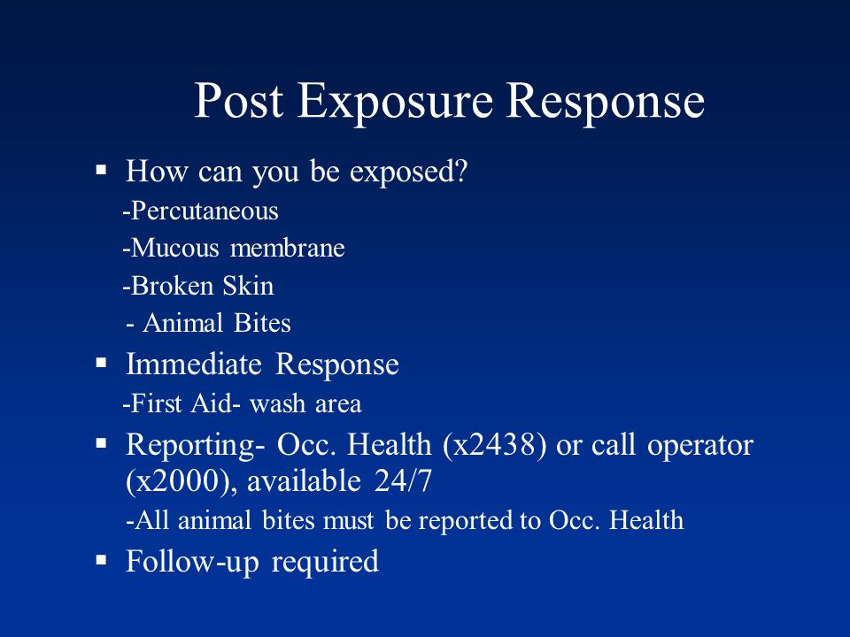 Post Exposure Response
