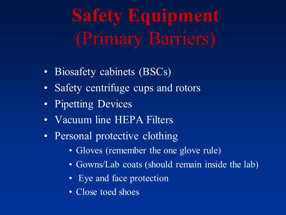 Safety Equipment (Primary Barriers)