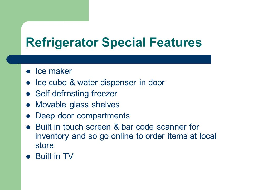 Refrigerator Special Features