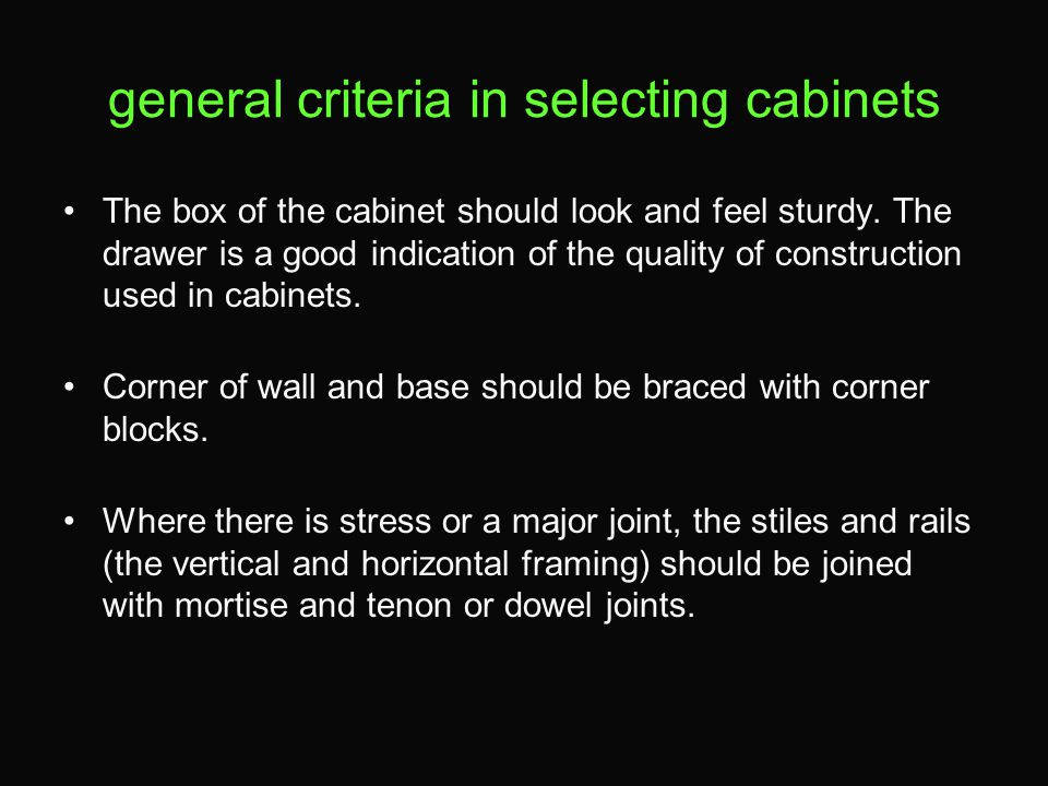 general criteria in selecting cabinets