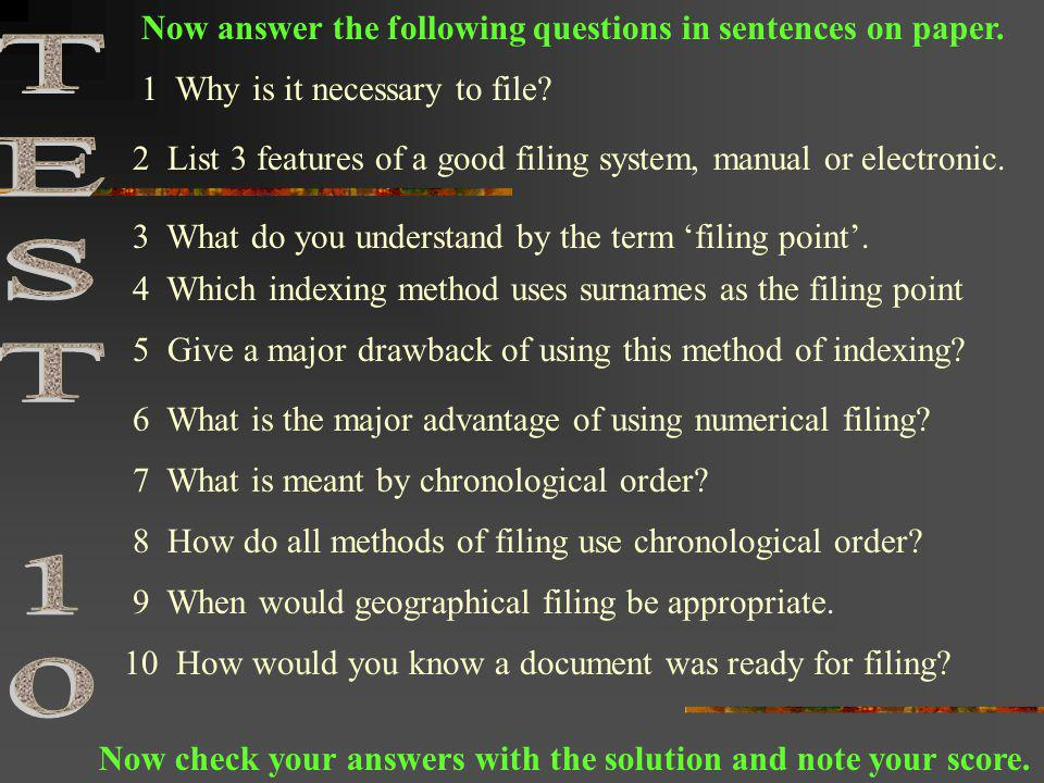 TEST 10 Now answer the following questions in sentences on paper.