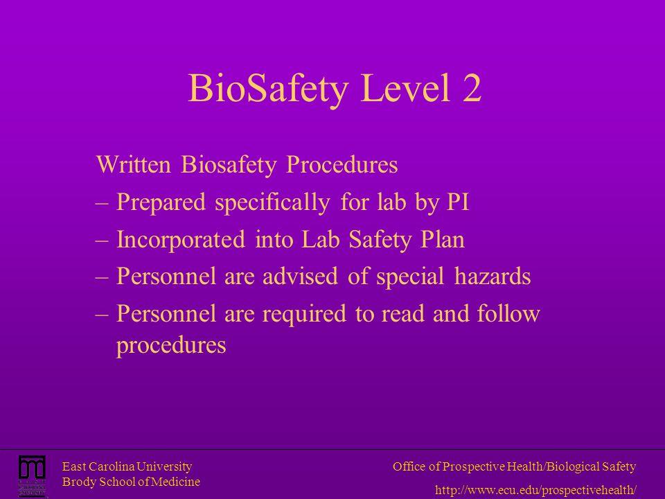 BioSafety Level 2 Written Biosafety Procedures