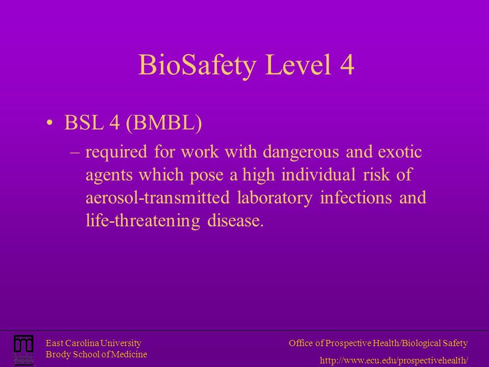 BioSafety Level 4 BSL 4 (BMBL)