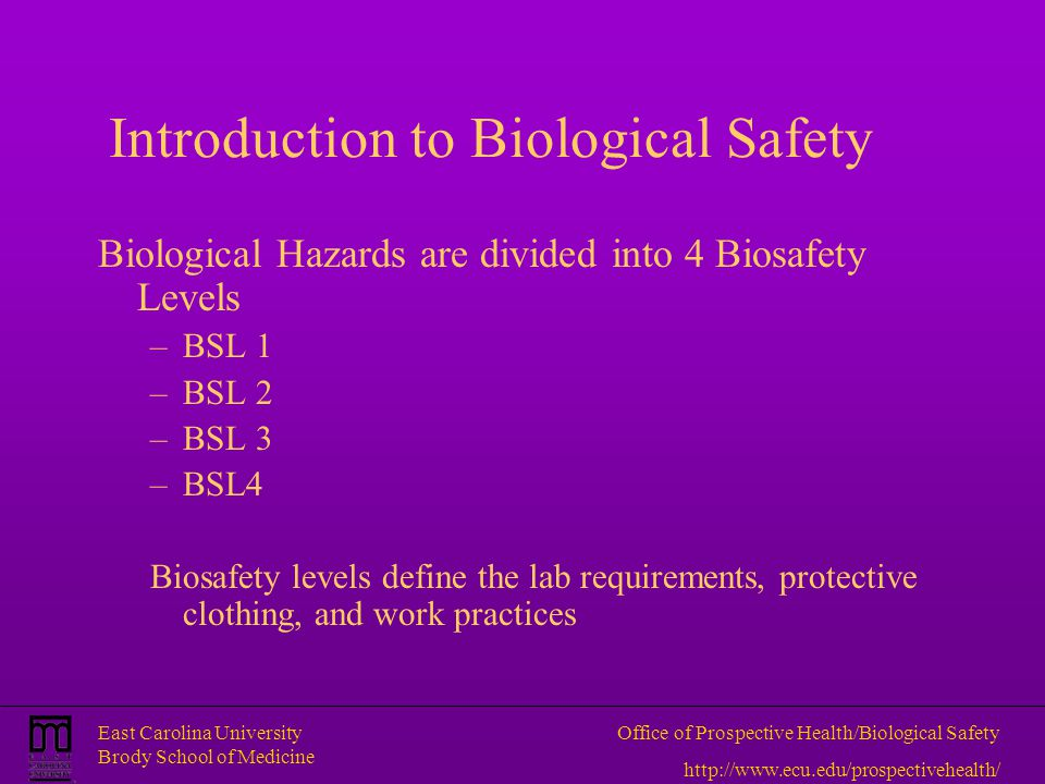 Introduction to Biological Safety