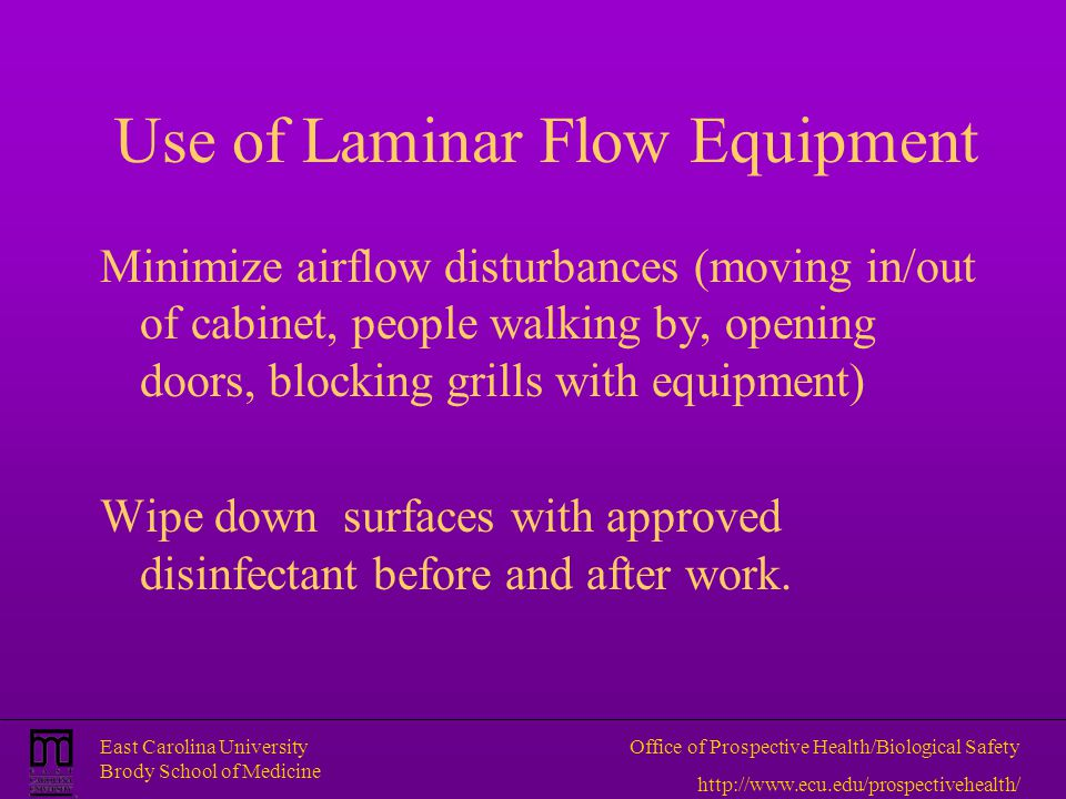 Use of Laminar Flow Equipment