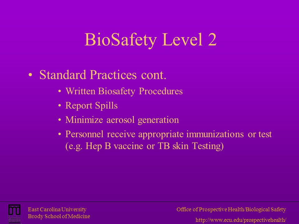 BioSafety Level 2 Standard Practices cont.