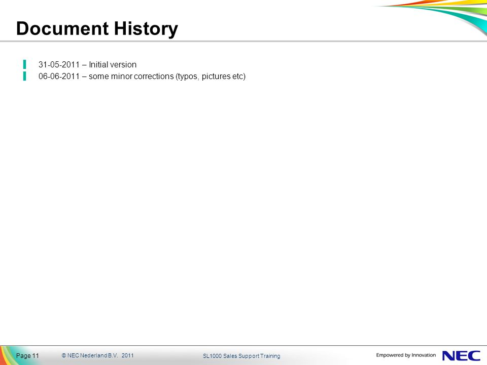 Document History 31-05-2011 – Initial version