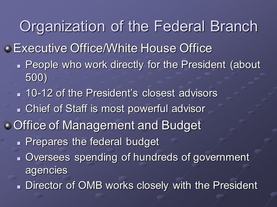 Organization of the Federal Branch