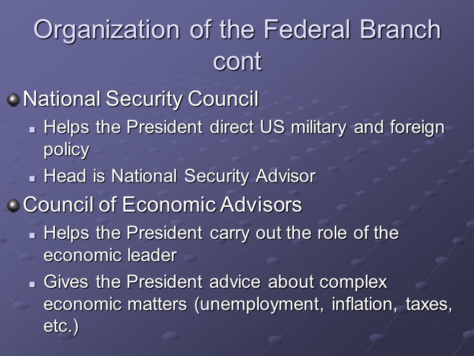 Organization of the Federal Branch cont