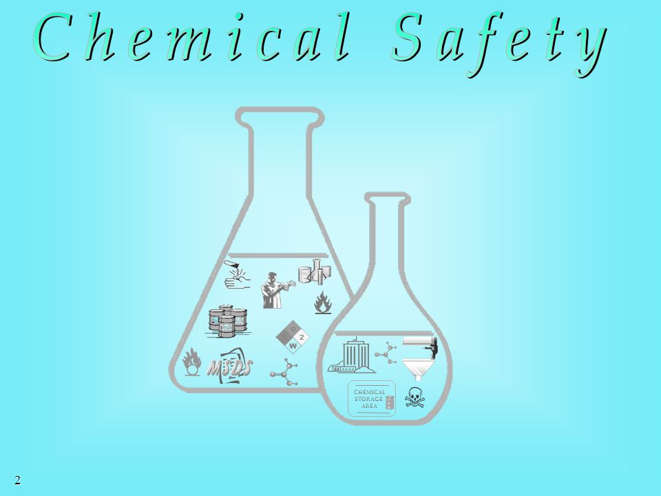 Chemical Safety MSDS CHEMICAL STORAGE AREA