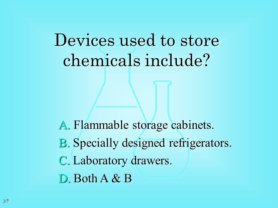 Devices used to store chemicals include