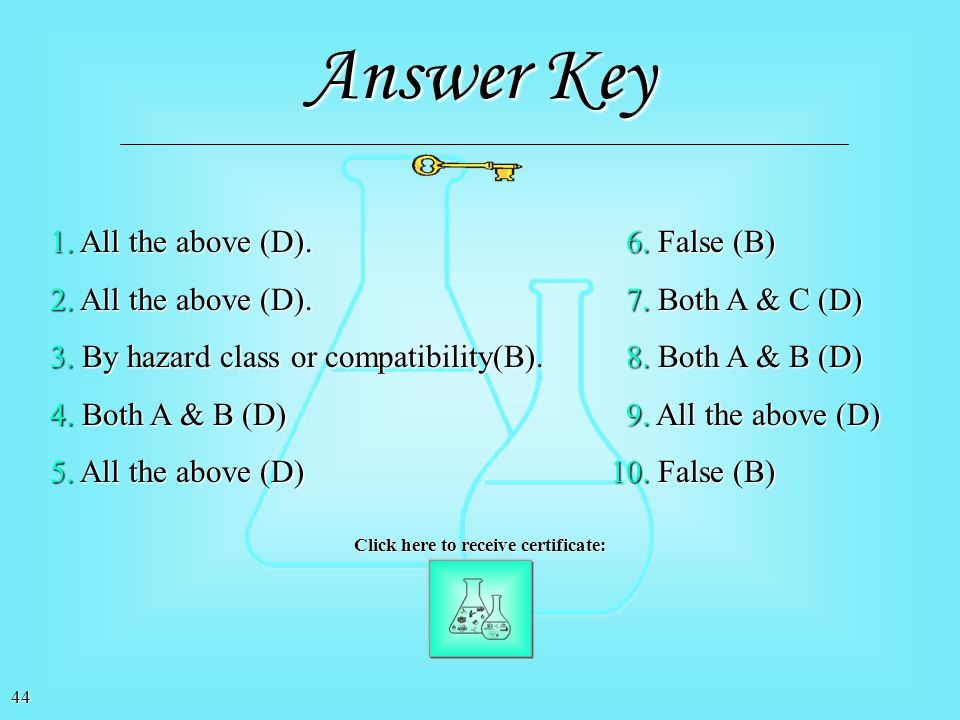 Answer Key 1. All the above (D). 6. False (B)