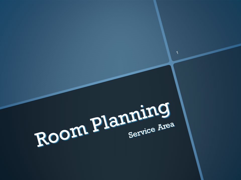 1 Room Planning Service Area