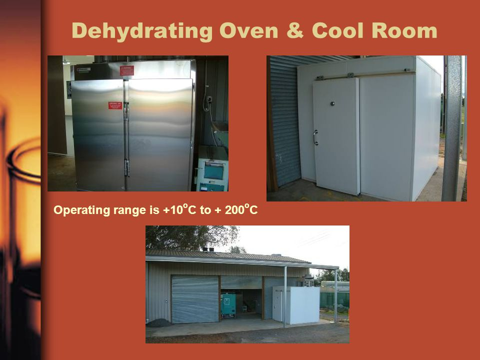 Dehydrating Oven & Cool Room