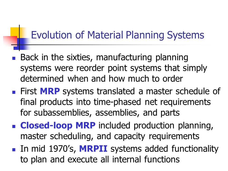 Evolution of Material Planning Systems