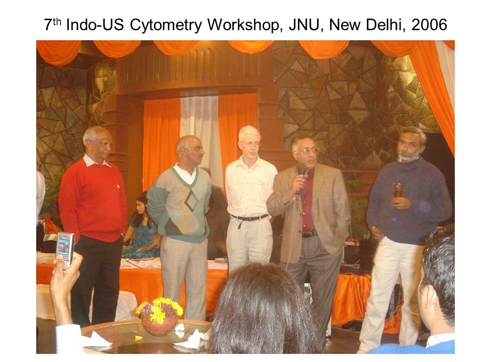 7th Indo-US Cytometry Workshop, JNU, New Delhi, 2006