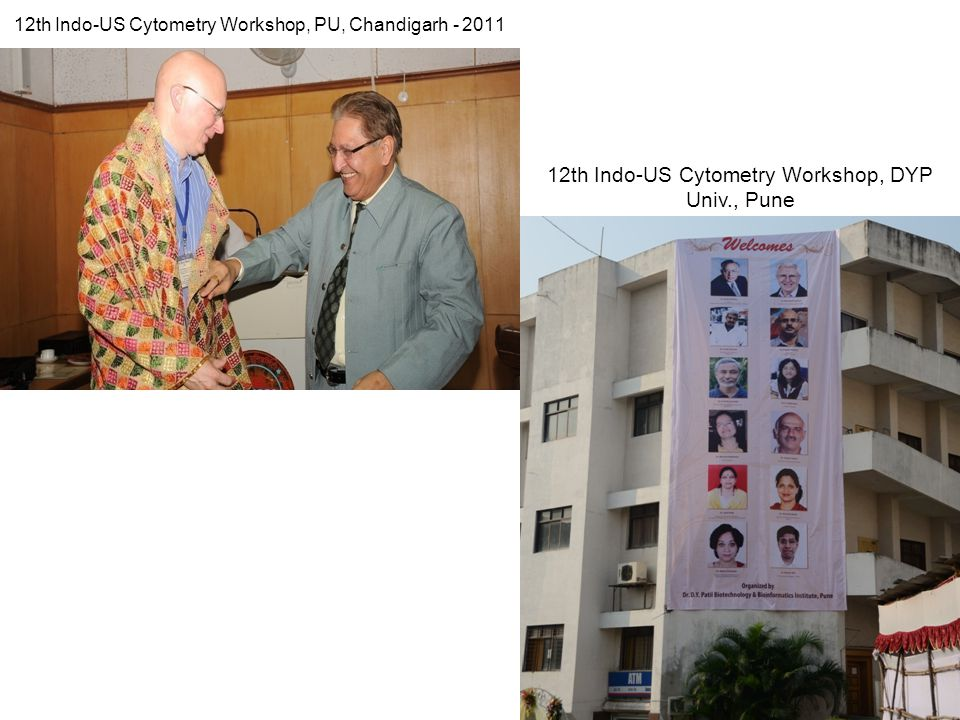 12th Indo-US Cytometry Workshop, PU, Chandigarh - 2011