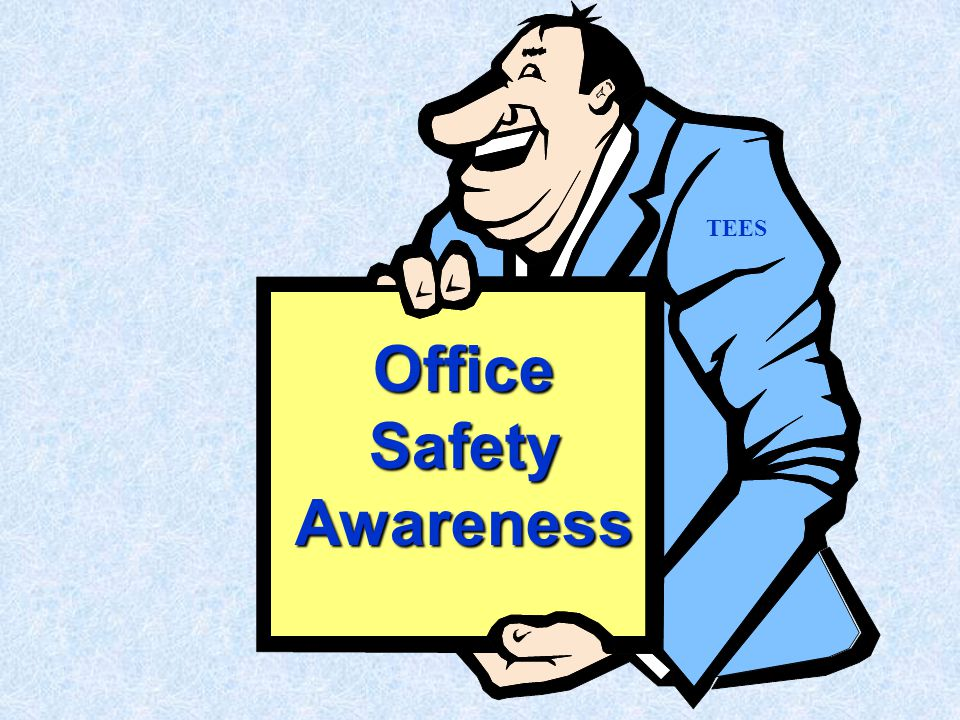 Office Safety Awareness