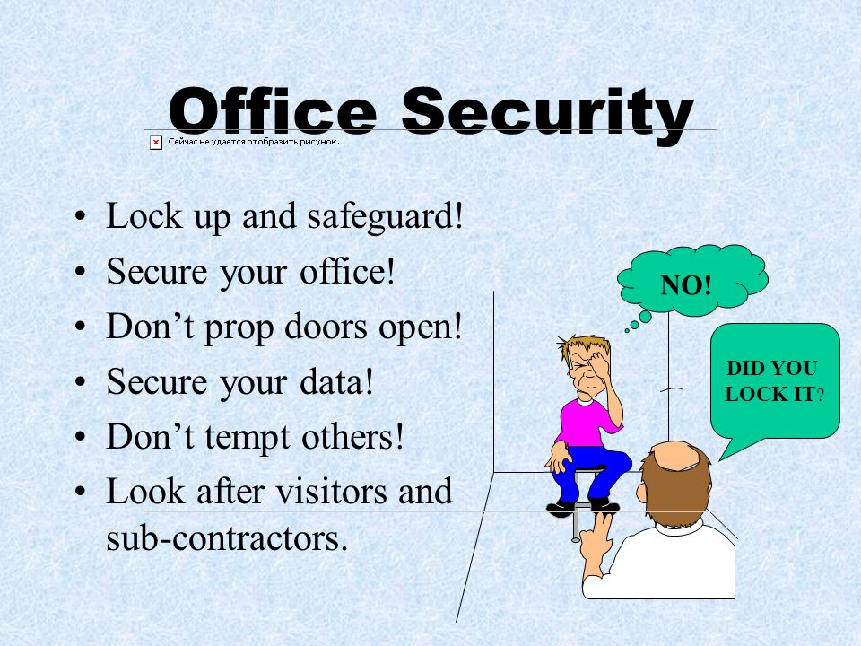 Office Security Lock up and safeguard! Secure your office!