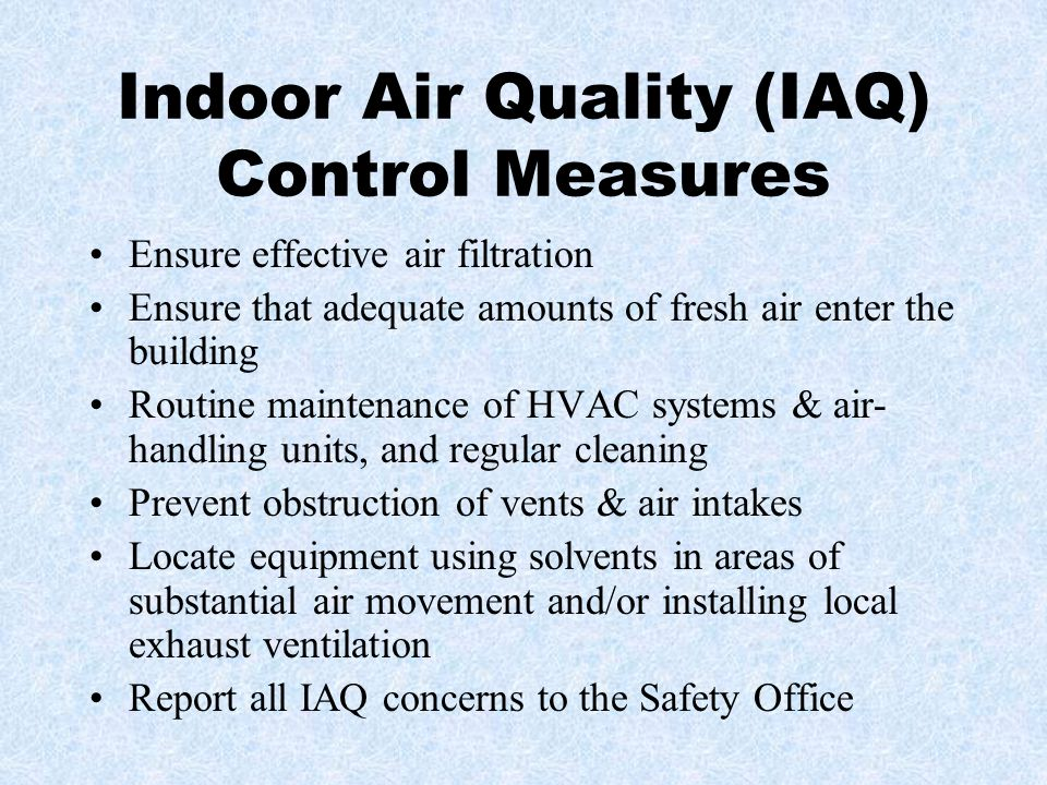 Indoor Air Quality (IAQ) Control Measures