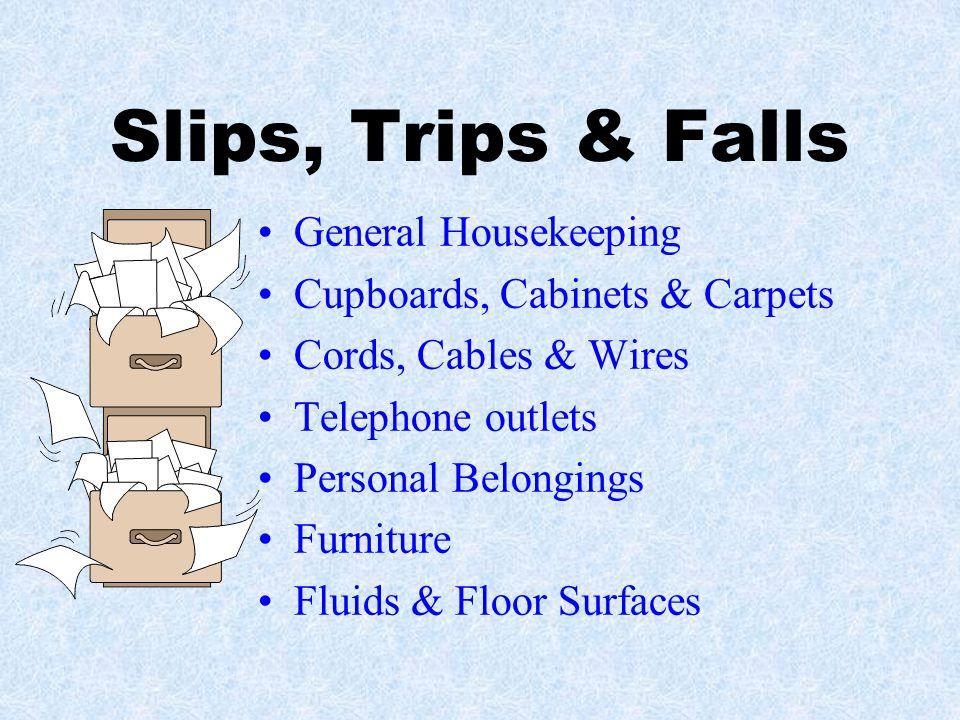 Slips, Trips & Falls General Housekeeping