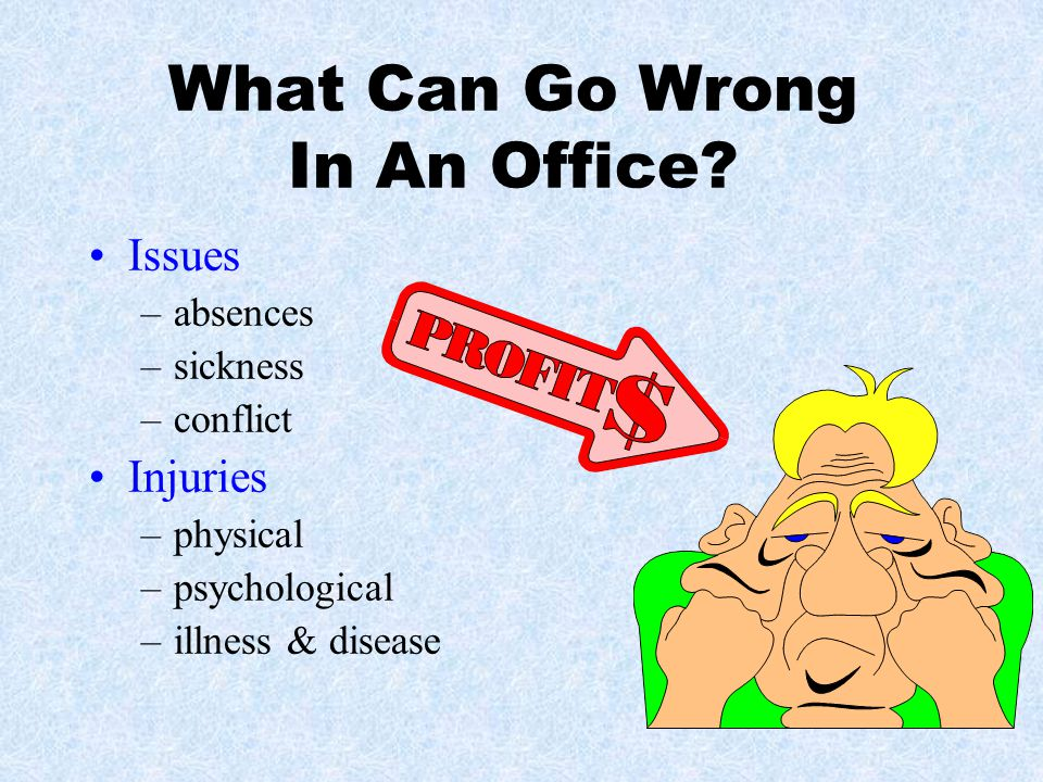 What Can Go Wrong In An Office