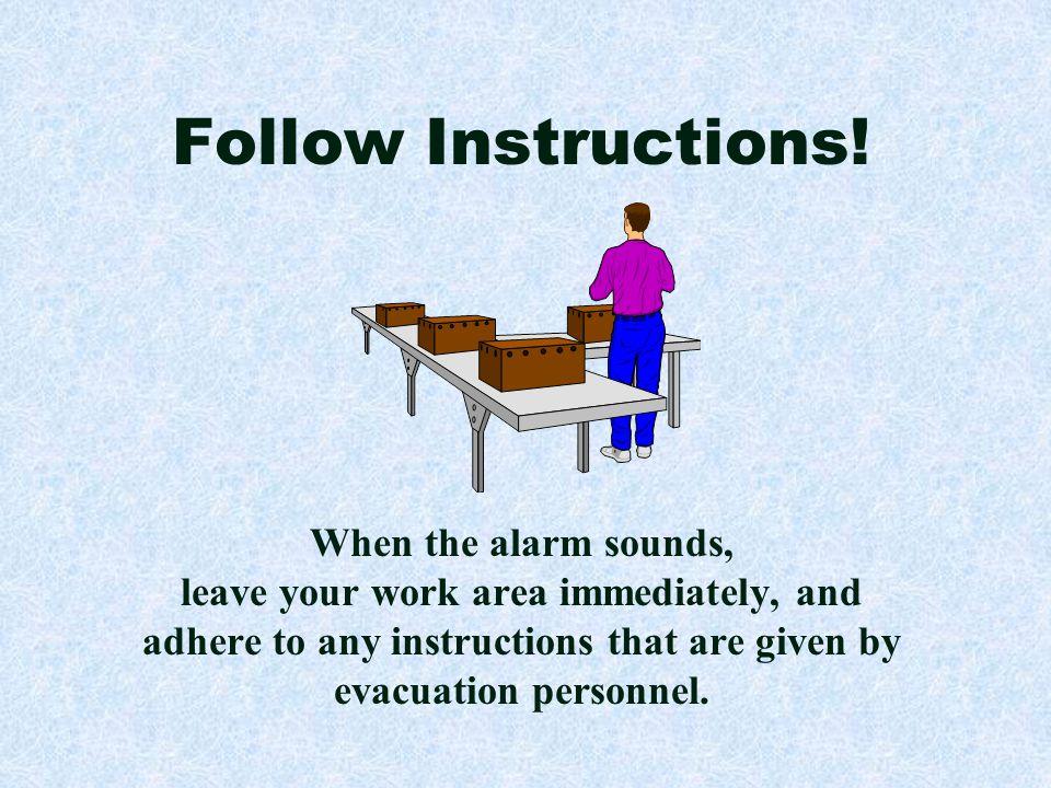 Follow Instructions.